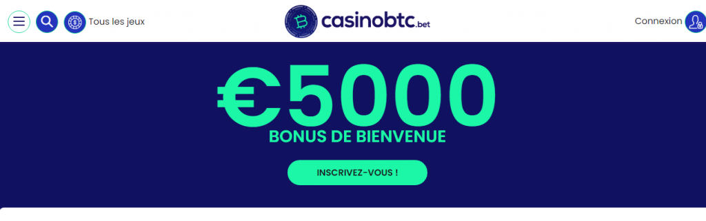 Casinobtc.bet 5000 euros Bonus de Bienvenue